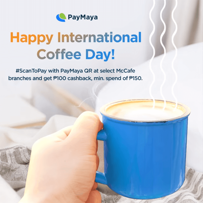 PayMaya QR announces PHP 100 cashback promo when you buy McCafé for the whole October!