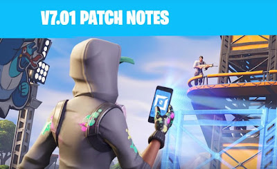 Fortnite Battle Royal, Update 7.01, Patch Note Detail