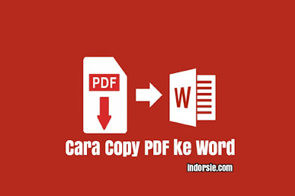 4 Langkah Cara Copy Paste PDF ke WORD agar Rapi