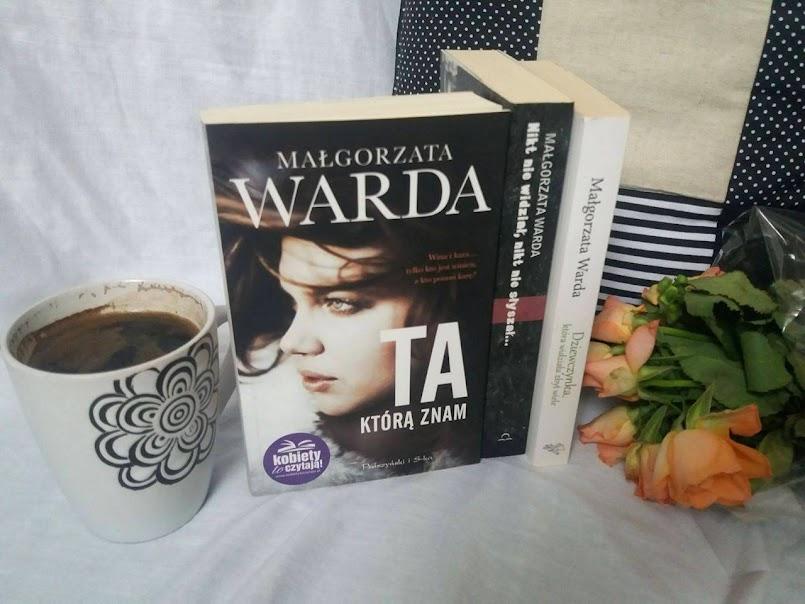 Ta, którą znam - Małgorzata Warda