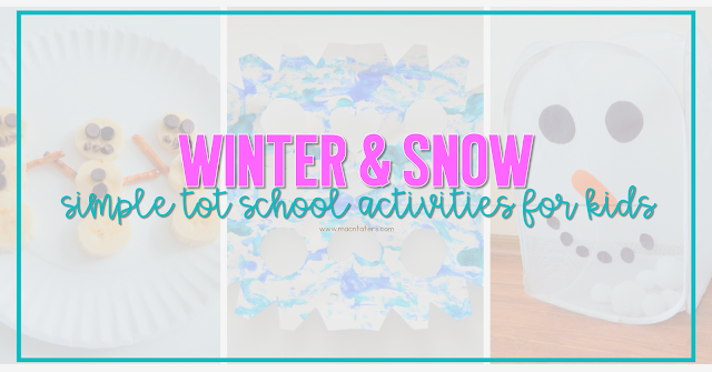 Winter & Snow Tot School Activities