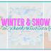 Tot School: Winter & Snow