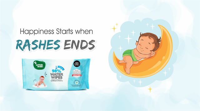 Happiness start when Rashes Ends - Mother Sparsh Water Wipes