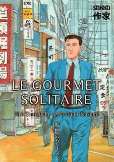 [7BD] Le gourmet solitaire des éditions Casterman