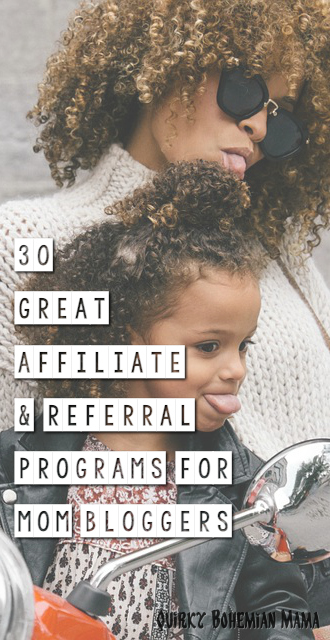 Join these programs and write money-fetching posts about the companies and they're products, insert affiliate links into your posts or simply add advertising banners into your blog's side bar. Affiliate Programs for Mom Bloggers. mom affiliate networks moms affiliate best affiliate programs amazon affiliate Companies with referral programs online referral programs successful referral programs best referral programs 2017 affiliate programs for fashion bloggers top affiliate programs affiliate programs amazon best affiliate programs to make money what are affiliate programs affiliate marketing programs for beginners top paying affiliate programs top 10 affiliate programs how to make money blogging how do bloggers make money from blogging how much money can you make blogging how do bloggers get paid work at home mom jobs for moms