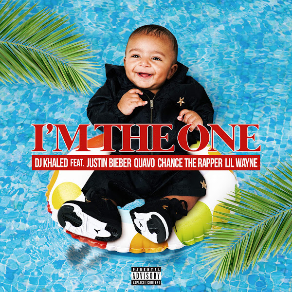 DJ Khaled - I'm the One (feat. Justin Bieber, Quavo, Chance the Rapper & Lil Wayne) - Single Cover