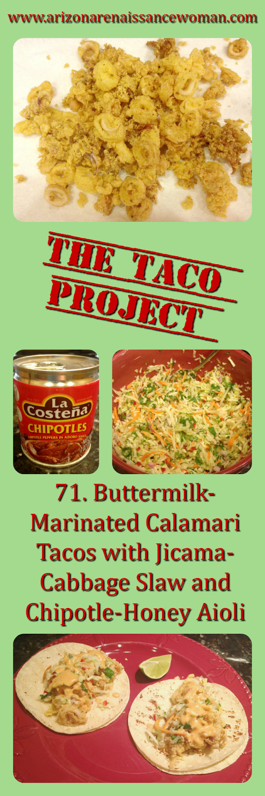 Buttermilk-Marinated Calamari Tacos with Jicama-Cabbage Slaw and Chipotle-Honey Aioli Collage