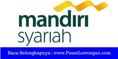 Lowongan Kerja Customer Service Bank Syariah Mandiri