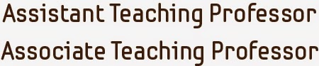 Words: Assistant Teaching Professor, Associate Teaching Professor