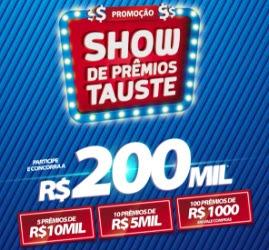 Cadastrar Promoção Tauste Supermercados 2017 Show de Prêmios