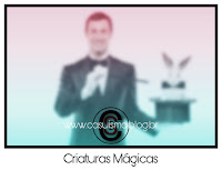 Criaturas Mágicas