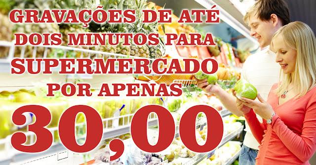 Gravação de propaganda para supermercados