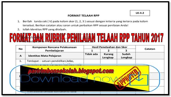 DOWNLOAD FORMAT DAN RUBRIK PENILAIAN TELAAH RPP TAHUN 2017