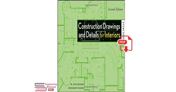 Construction Drawings and Details for Interiors: Basic Skills, 2nd Edition pdf download