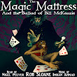 First audio clip from the Magic Mattress and the Ballad of Bill McKenzie audiobook!