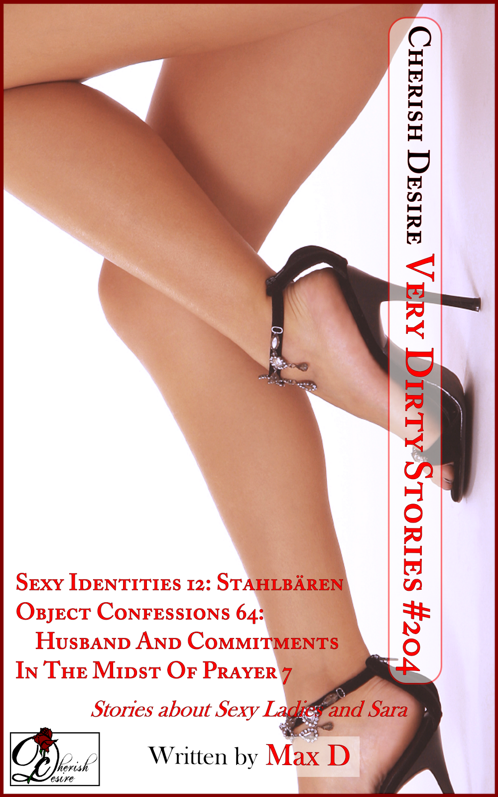 Cherish Desire: Very Dirty Stories #204, Max D, erotica