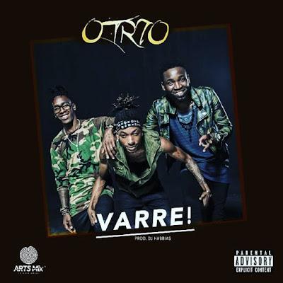 O Trio Feat. DJ Habias - Varre