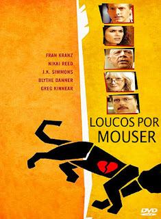 Loucos Por Mouser - BDRip Dual Áudio