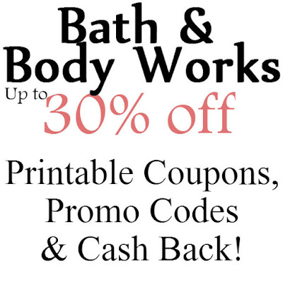 Bath and Body Works Printable Coupon January 2016, February 2016