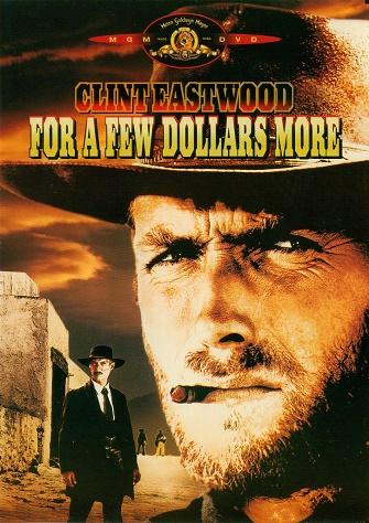 Thêm Vài Đô Lẻ - For A Few Dollars More