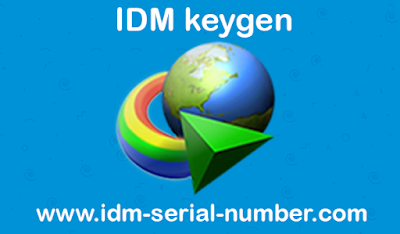IDM 6.30 Build 8 keygen 2018 (100% works) Full Version free download