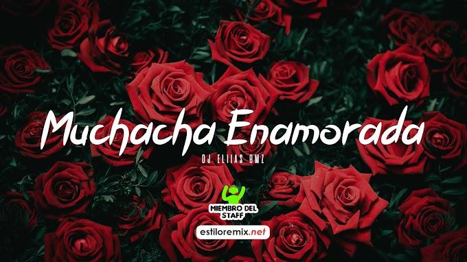 La Base - Muchacha Enamorada (DJ Eliias Gmz)