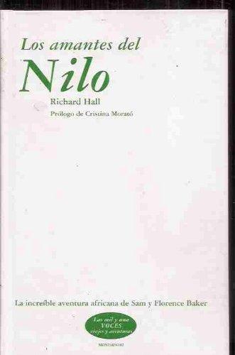 Los amantes del Nilo   Lovers of the Nile (Spanish Edition) by Richard Hall and Random House Mondadori