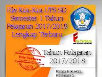File Kisi-Kisi UTS SD Semester 1 Tahun Pelajaran 2017/2018 Lengkap Terbaru