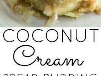 Coconut Cream Bread Pudding Recipe