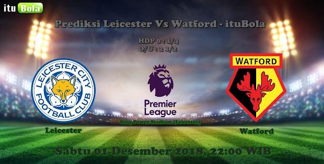 Prediksi Leicester Vs Watford - ituBola