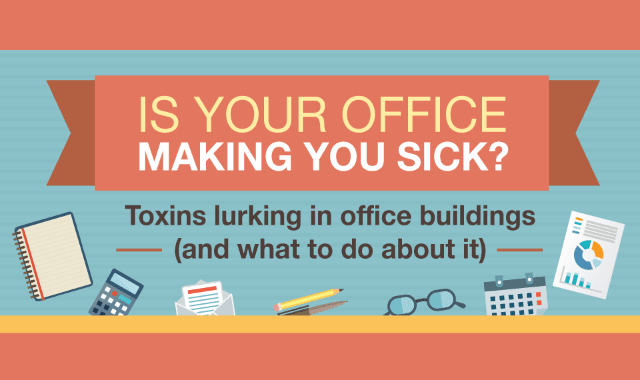 Is Your Office Making You Sick? Toxins Lurking In Office Buildings