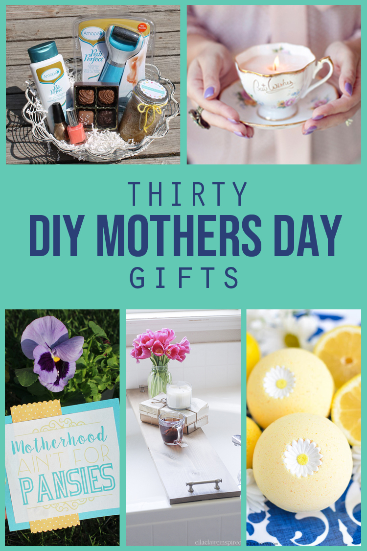 Thirty DIY Mothers Day Gifts