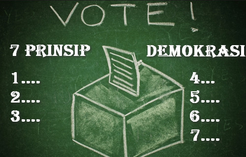 7 Prinsip Prinsip Demokrasi Secara Umum