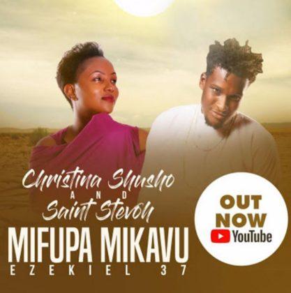 Download Mp3 | Christina Shusho and Saint Stevoh - Mifupa Mikavu