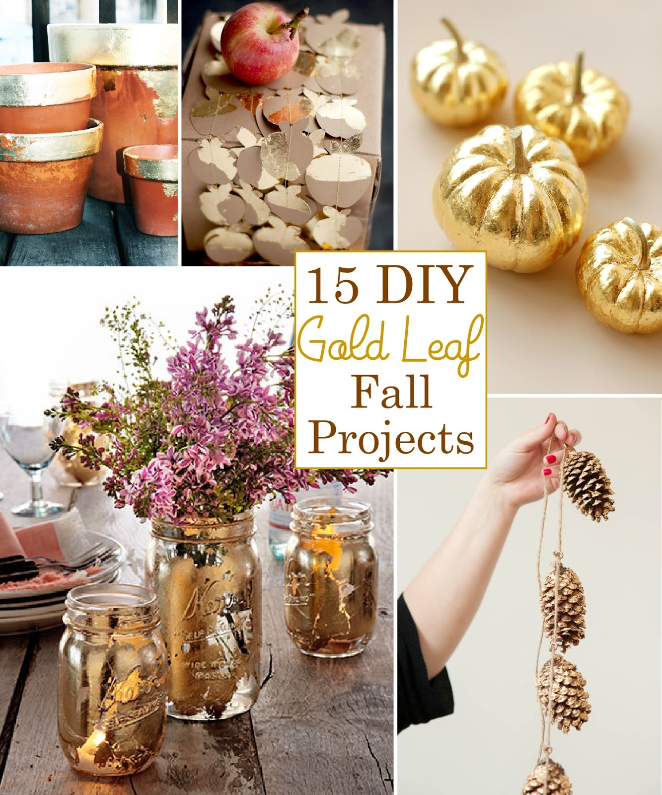 Glam Gold Leaf Fall Projects