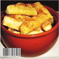 Mandioca Frita Crocante e Sequinha