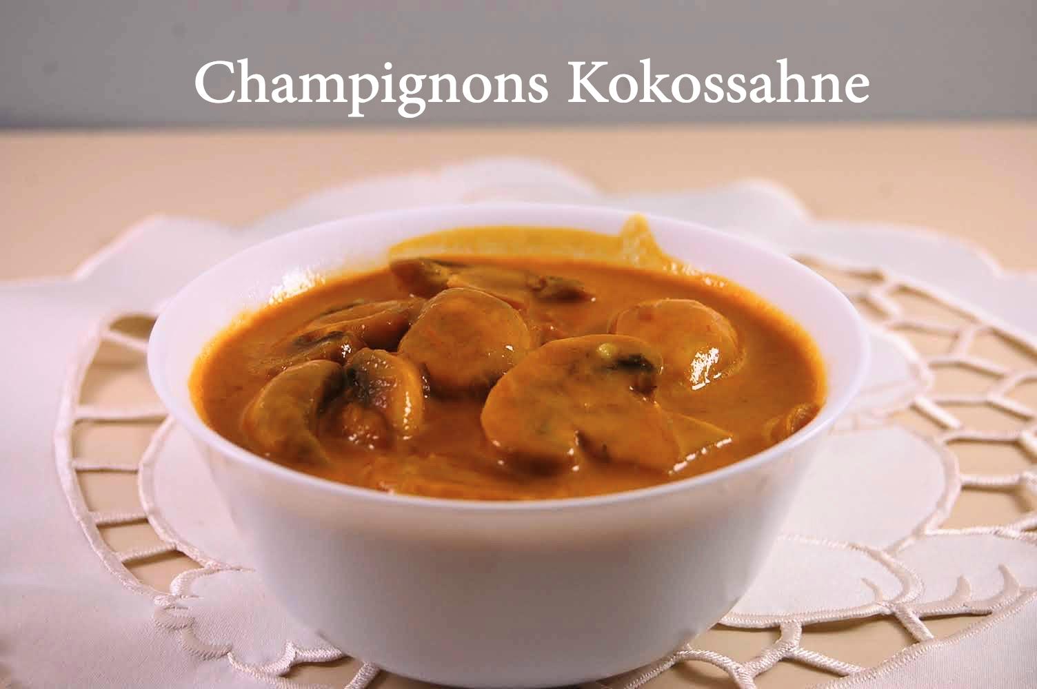 Rezept Champignons Kokossahne Indonesisch kochen