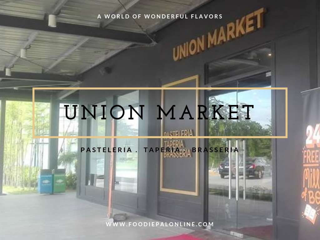 UNION MARKET: Enjoy Global Flavors Under One Roof!