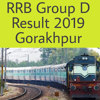 RRB Group D Result Gorakhpur 2018-19 exam