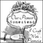 Craft With Pamela at Our Pioneer Homestead
