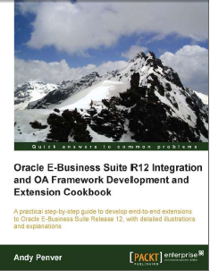 Oracle E-Business Suite R12 Integration And OA Framework Development