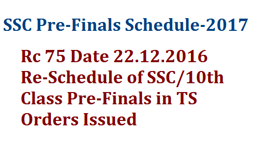 SSC/10th Class Pre-Final Examinations Time Table | Schedule for 10th class Pre-Final Exams by DSE Telangana | Academic Calendar 2016-17 Re-Schedule of SSC PRe Final Examinations in 2017 Prders issued | Director of School Education Telangana State has issued orders to Re Schedule the Pre Final Exams for SSC instead of mentioned in Academic Calendar 2016-17 as SSC Exams March 2017 dates given earlier ssc-10th-class-pre-final-examinations-2017-time-table-schedule