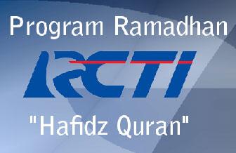 "Program Ramadhan RCTI ""Hafidz Quran"""