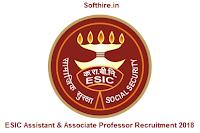 ESIC Assistant & Associate Professor Recruitment