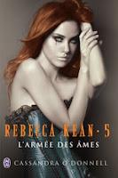 http://lesreinesdelanuit.blogspot.be/2014/03/rebecca-kean-t5-de-cassandra-odonnell.html