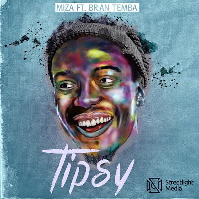 Miza Feat Brian Temba - Tipsy