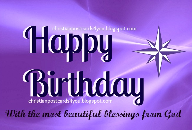 Happy Birthday with the blessings from God. Christian free card christian postcards for facebook friends to wish happy birthday, nice quotes for woman birthday.