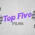 Top Five Films