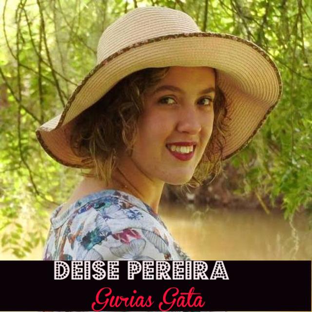 Lulu entrevista: Deise Pereira do blog Gurias Gata