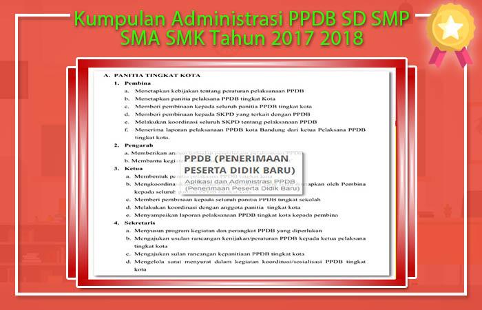Kumpulan Administrasi PPDB SD SMP SMA SMK Tahun 2017 2018